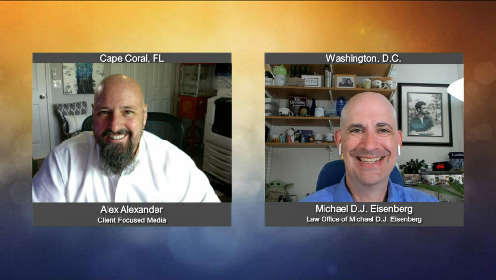 """""""Ask the Attorney"""" with Michael D.J. Eisenberg from the Law Office of Michael D.J. Eisenberg"""